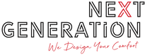 Next Generation - We Design Your Comfort
